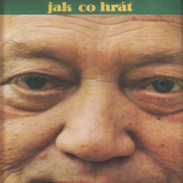 LP Rudolf Hrušínský, Rudolf Hrušínský nejml., Jak co hrát, Michal David, 1990