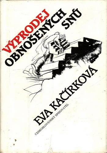 Výprodej obnošených dnů / Eva Kačírková, 1988