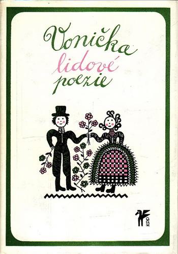Vonička lidové poezie / usp. Oldřich Vyhlídal, 1975