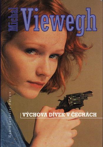 Výchova dívek v Čechách / Michal Viewegh, 1997
