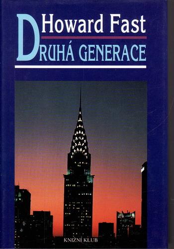Druhá generace / Howard Fast, 1995