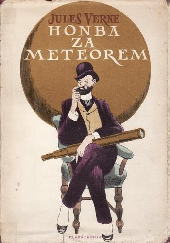 Honba za meteorem / Jules Verne, 1956