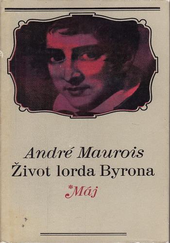 Život lorda Byrona / André Maurois, 1970
