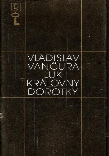 Luk královny Dorotky / Vladislav Vančura, 1982