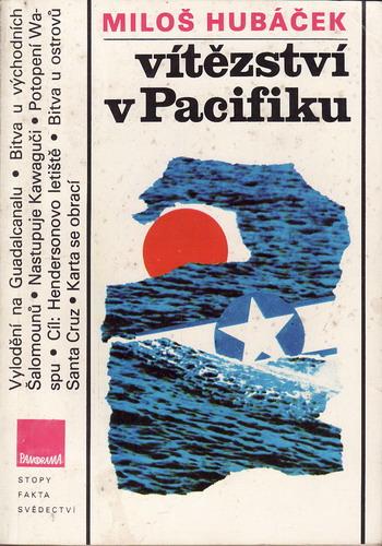 Vítězství v Pacifiku / Miloš Hubáček, 1986