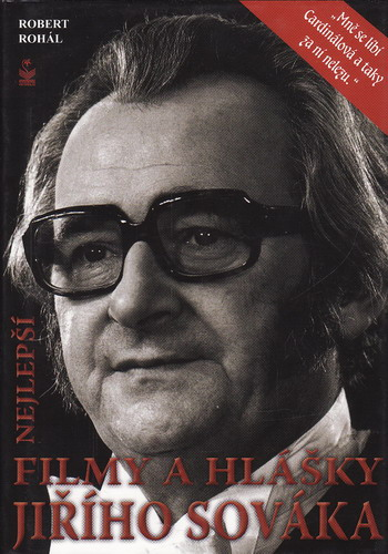 Nejlepší filmy a hlášky Jiřího Sováka / Robert Rohál, 2011