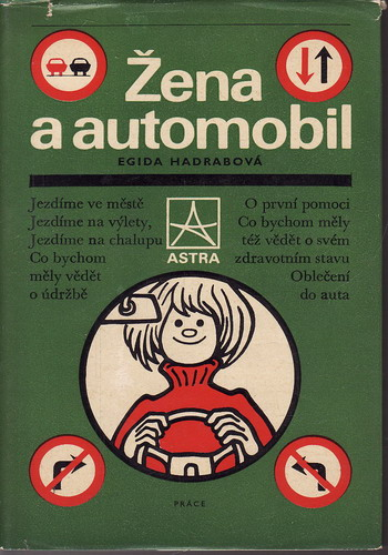 Žena a automobil / Egida Hadrabova, 1977