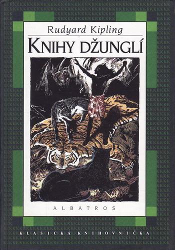 Knihy džunglí / Rudyard Kipling, 2002