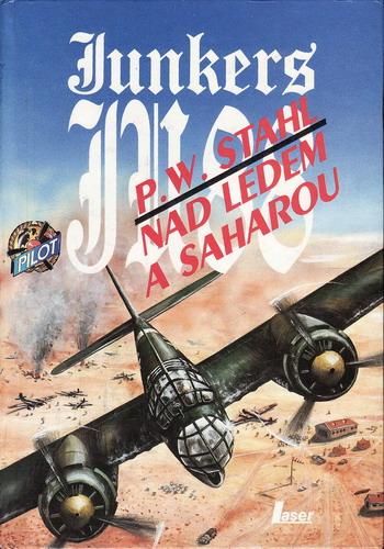 Nad ledem a Saharou, Junkers JU 88 / P.W.Stahl, 1993
