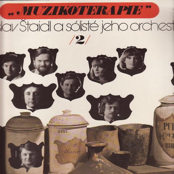 LP Muzikoterapie 2. Ladislav Štaidl a sólisté, 1978