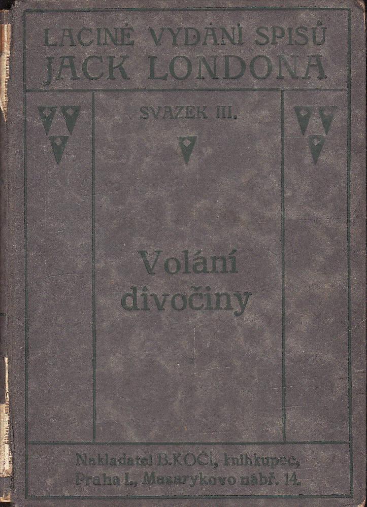 Sv. 03. Volání divočiny / Jack London, 1922