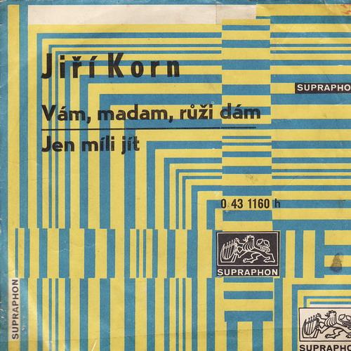 SP Jiří Korn, Vám, madam, růži dám, Jen míli jít, 1971