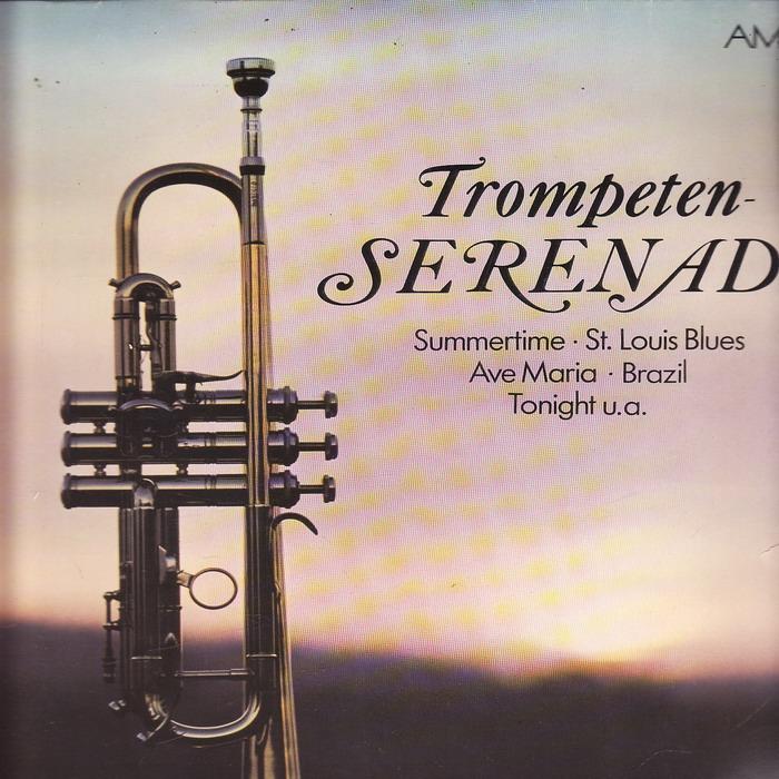 LP Trompeten Serenade, Summertime, St.Louis Blues, Ave Maria, Brasil, Tonight