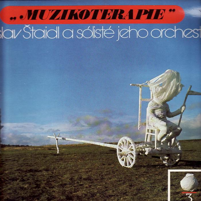 LP Muzikoterapie 3., Ladislav Štaidl a sólisté jeho orchestru, 1979