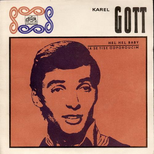 SP Karel Gott, Hej, hej, baby, Já se tiše odporoučím, 1970