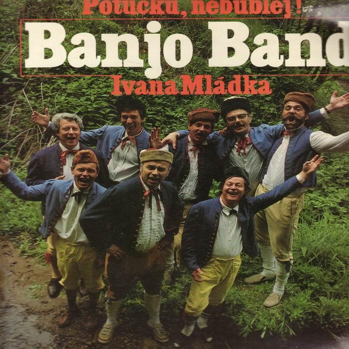 LP Potůčku, nebublej, Banjo Band Ivana Mládka, 1986, Panton