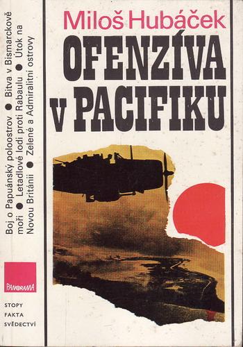 Ofenzíva v Pacifiku / Miloš Hubáček, 1987