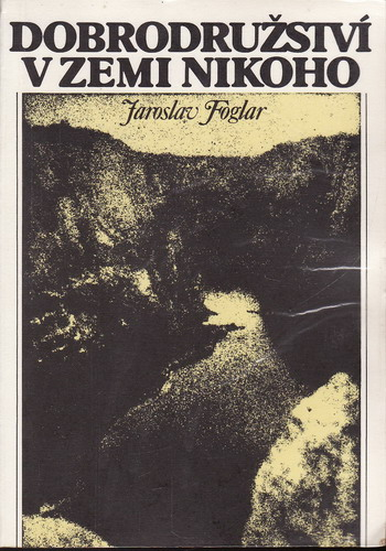 Dobrodružství v zemi nikoho / Jaroslav Foglar, 1990