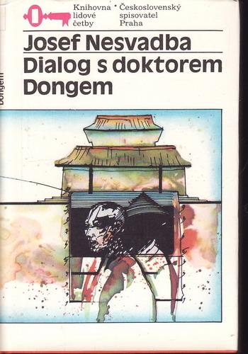 Dialog s doktorem Dongem / Josef Nesvadba, 1990
