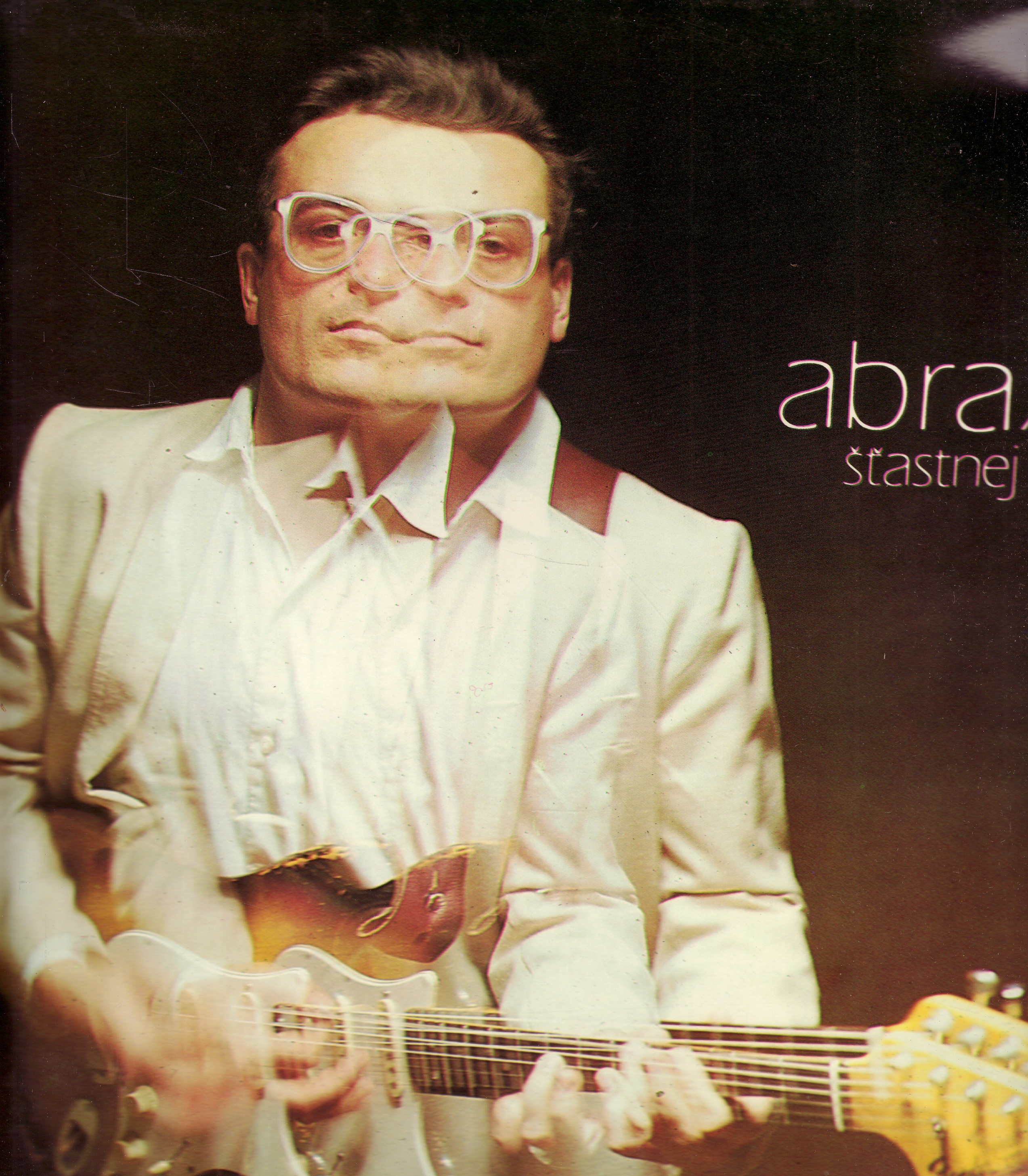 LP Abraxas, Šťastnej blázen, 1986