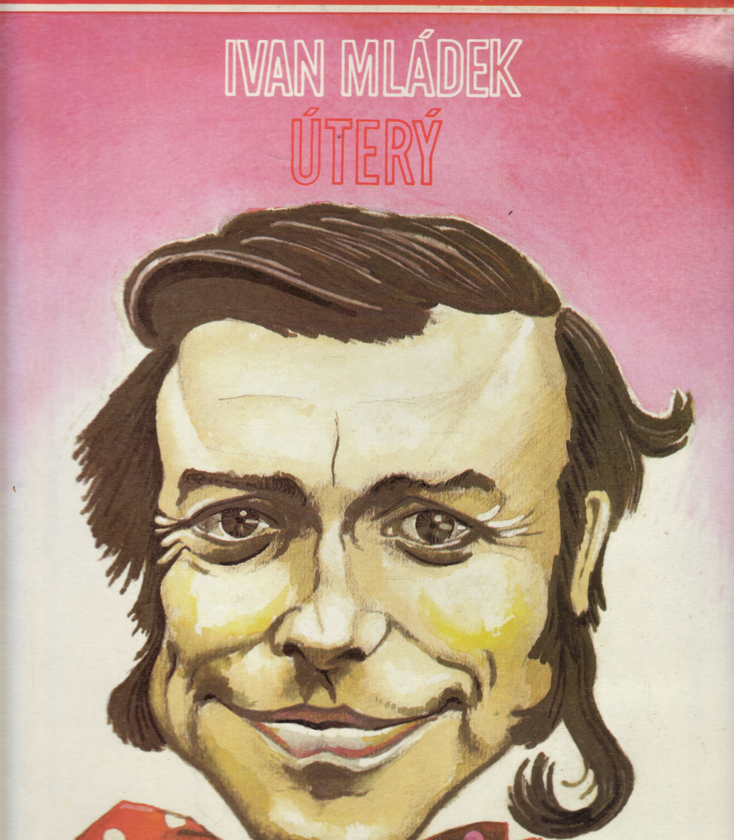 LP Ivan Mládek, Úterý, 1986