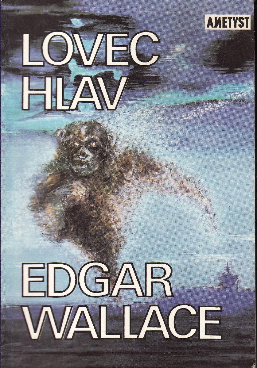 Lovec hlav / Edgar Wallace, 1991