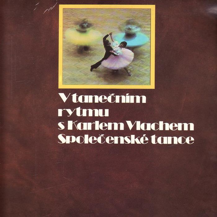 LP V tanečním rytmu s Karlem Vlachem, společenské tance, 1978, 2album