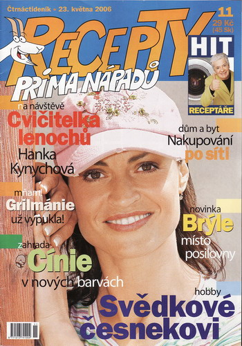 Časopis Recepty Prima nápadů 2006/05/23 Hanka Kynychová