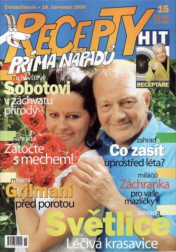 Časopis Recepty Prima nápadů 2006/07/18 Luděk Sobota