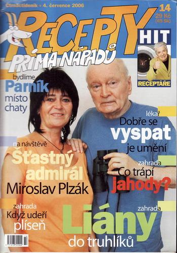 Časopis Recepty Prima nápadů 2006/07/04 Miroslav Plzák