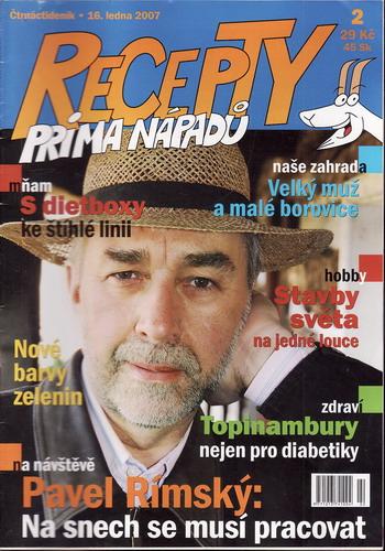 Časopis Recepty Prima nápadů 2007/01/16 Pavel Rímský