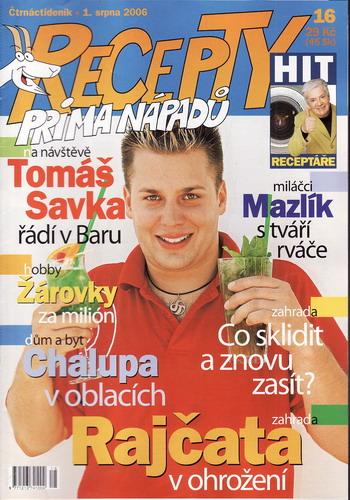Časopis Recepty Prima nápadů 2006/08/01 Tomáš Savka