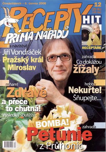 Časopis Recepty Prima nápadů 2006/06/06 Jiří Vondráček