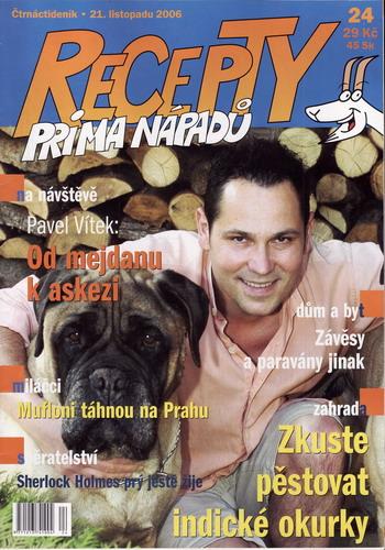 Časopis Recepty Prima nápadů 2006/11/21 Pavel Vítek