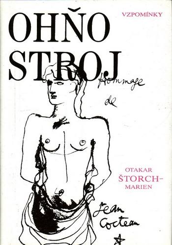 Ohňostroj, paměti nakladatele II. / Otakar Štorch - Marien, 1992