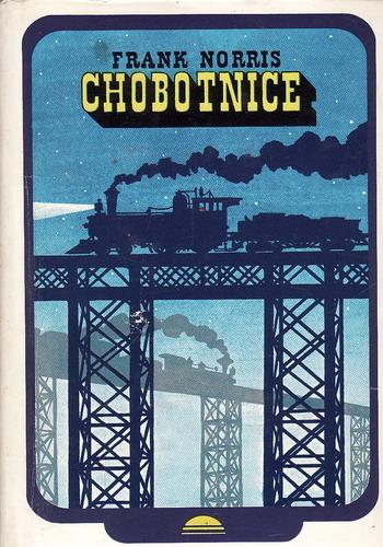 Chobotnice / Frank Norris, 1980