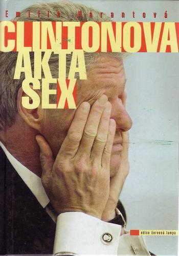 Clintonová akta sex / Elílie Harantová, 1998