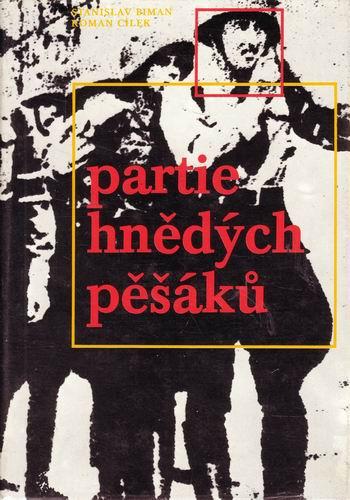 Partie hnědých pěšáků / Stanislav Biman, Roman Cílek, 1976