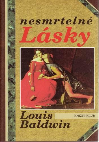 Nesmrtelné lásky / Louis Baldwin, 1995
