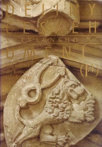 Dějiny českého výtvarného umění I/1. / Chadraba, Denkstein, Krása, 1984