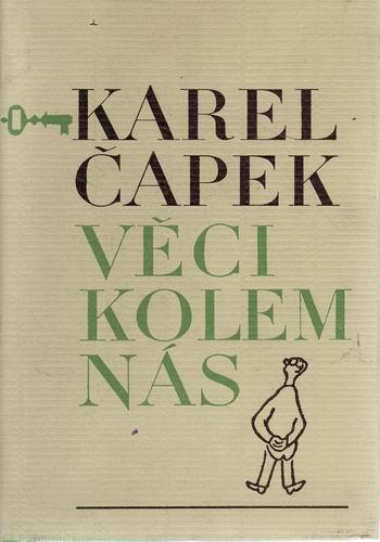 Věci kolem nás / Karel Čapek, 1970