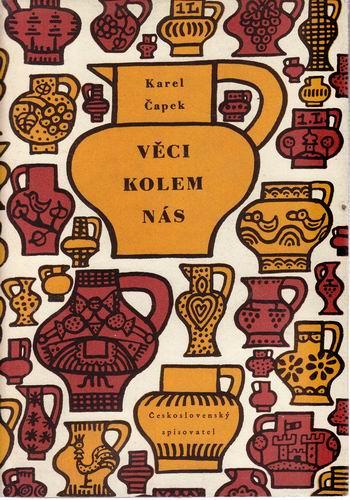 Věci kolem nás / Karel Čapek, 1954