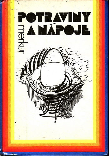 Potraviny a nápoje / Kružliak, Schaller, Forró, 1985