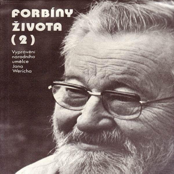 LP Forbíny života 2. vyprávění národního umělce Jana Wericha 1987