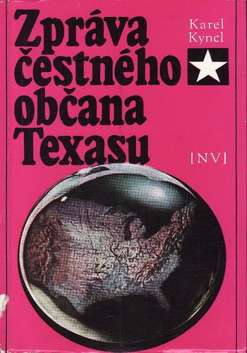Zpráva čestného občana Texasu / Karel Kyncl, 1969