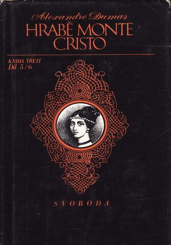 Hrabě Monte Christo, 5, 6. díl / Alexanrd Dumas, 1975