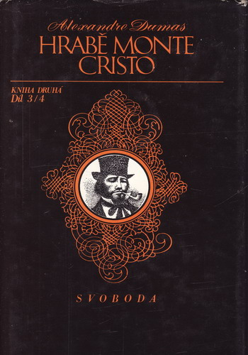 Hrabě Monte Christo, 3, 4. díl / Alexanrd Dumas, 1975