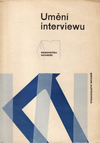 Umění interviewu / Karel Štorkán, Milan Bauman a kol. 1973
