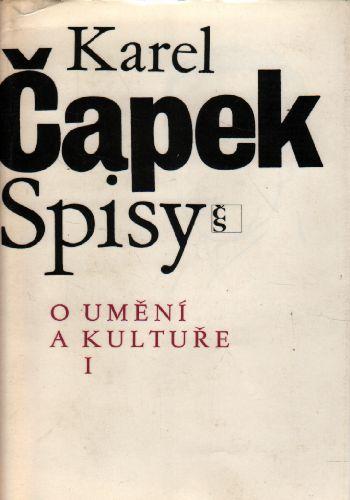 O umění a kultuře I. Karel Čapek Spisy, 1984