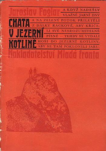 Chata v Jezerní kotlině / Jaroslav Foglar, 1969